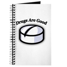 """Drugs Are Good"" Journal"