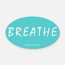 Breathe Magnet Oval Car Magnet