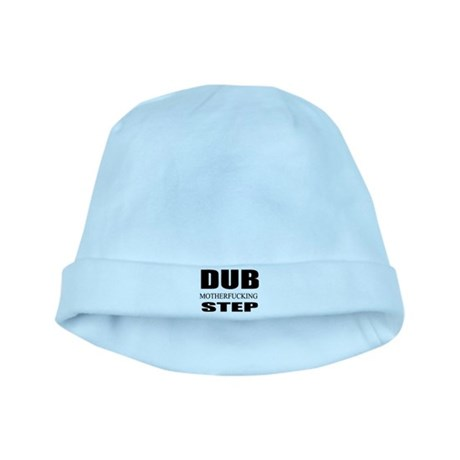 Dub Motherfucking Step baby hat