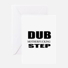 Dub Motherfucking Step Greeting Card