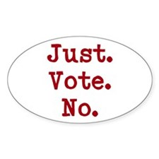 Just.Vote.No. Decal