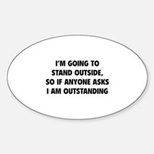 I Am Outstanding Sticker (Oval)