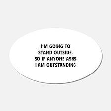 I Am Outstanding 22x14 Oval Wall Peel