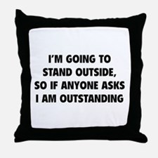 I Am Outstanding Throw Pillow