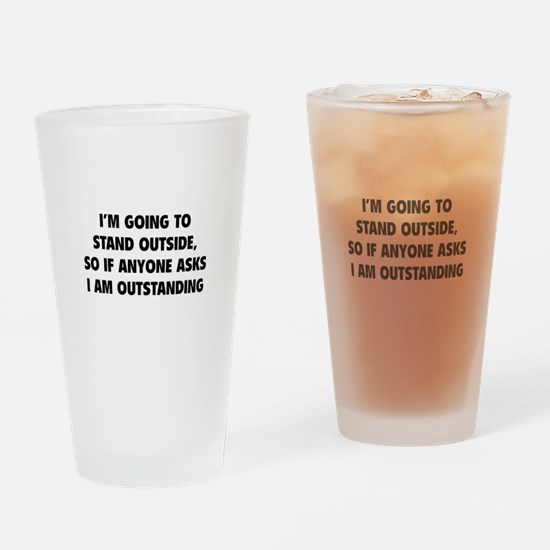 I Am Outstanding Drinking Glass