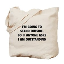 I Am Outstanding Tote Bag