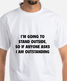 I Am Outstanding Shirt