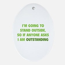 I Am Outstanding Ornament (Oval)