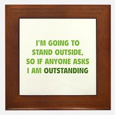 I Am Outstanding Framed Tile