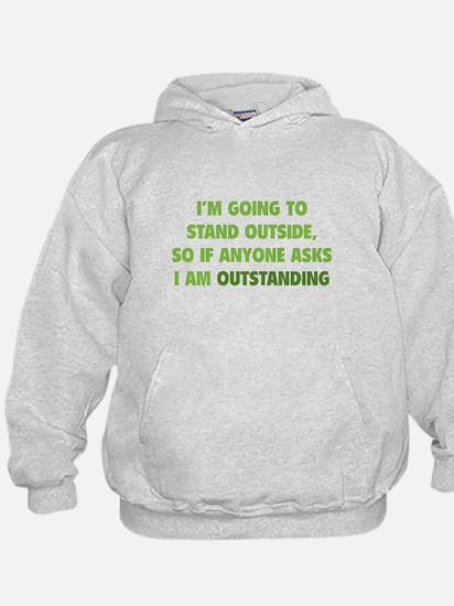 I Am Outstanding Hoody