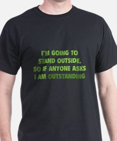 I Am Outstanding T-Shirt