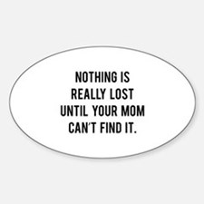 Nothing is really lost Sticker (Oval)