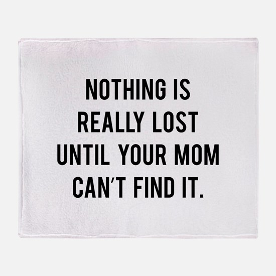 Nothing is really lost Throw Blanket