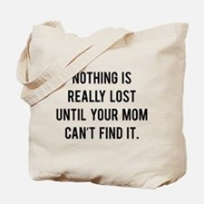 Nothing is really lost Tote Bag