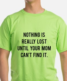 Nothing is really lost T-Shirt