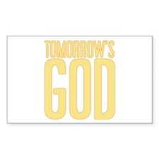 Tomorrow's God Rectangle Decal