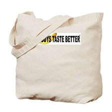Raw Guys Taste Better Tote Bag