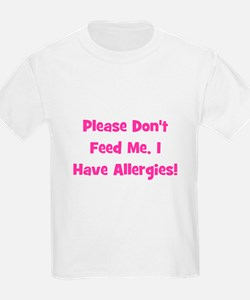 Please Don't Feed Me, I have Kids T-Shirt