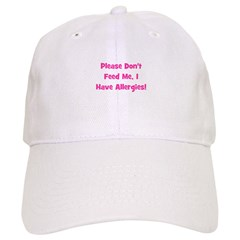 Please Don't Feed Me, I have Baseball Cap