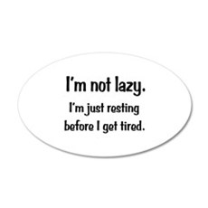 Not Lazy Wall Decal