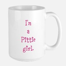 I'm a Pittie girl. Large Mug
