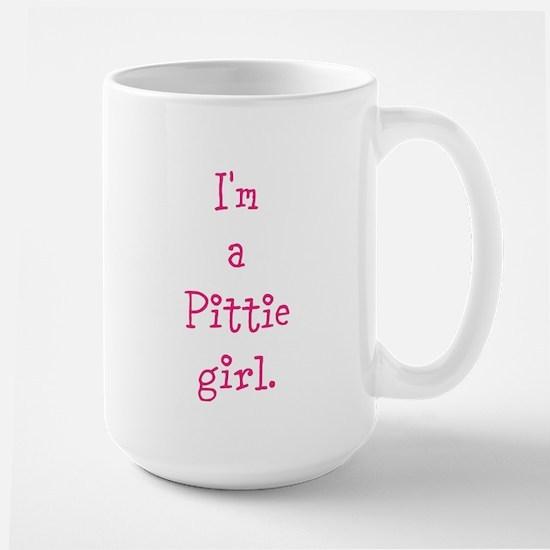 I'm a Pittie girl. Large Mug