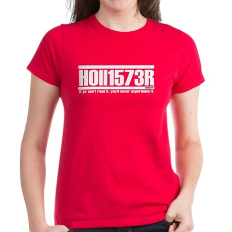 Hollister, if ya' can't read Women's Dark T-Shirt