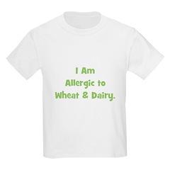 Allergic to Wheat & Dairy Kids T-Shirt