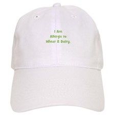 Allergic to Wheat & Dairy Baseball Cap