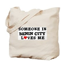 Someone in Benin City Tote Bag