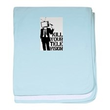 Kill Your Television baby blanket