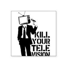 "Kill Your Television Square Sticker 3"" x 3"""