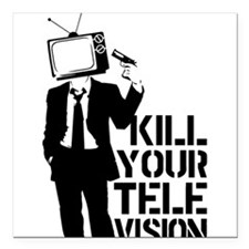 "Kill Your Television Square Car Magnet 3"" x 3"""