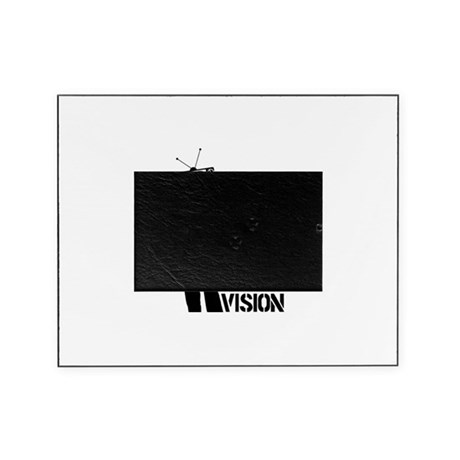 Kill Your Television Picture Frame