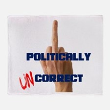 Politically Uncorrect Finger Throw Blanket