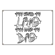 Live And Die Banner