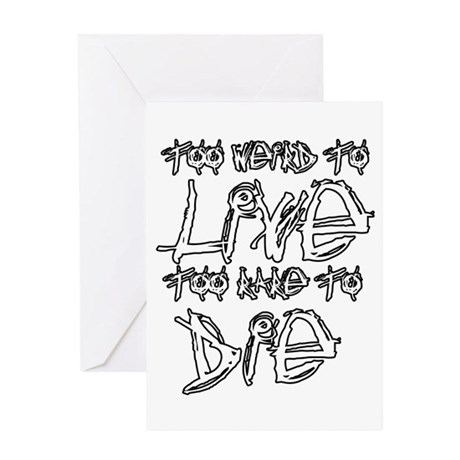 Live And Die Greeting Card