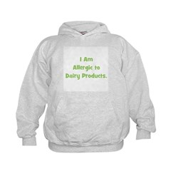 Allergic to Dairy Products (g Hoodie