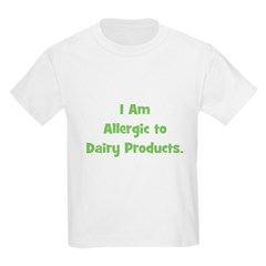 Allergic to Dairy Products (g Kids T-Shirt