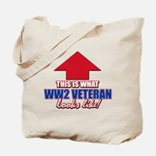 This is what WW2 Veteran looks like Tote Bag