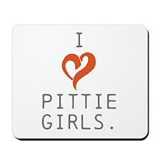 I heart Pittie girls. Mousepad