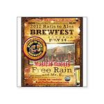 2012 Rails to Ales Brewfest Square Sticker 3