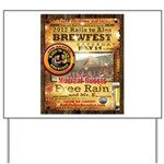 2012 Rails to Ales Brewfest Yard Sign