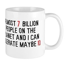 Almost 7 billion people on the planet Mug