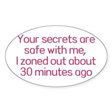 Your secrets are safe with me Decal