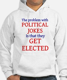 Problem with political jokes Hoodie