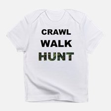 crawl walk hunt.png Infant T-Shirt