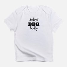 Daddys BBQ Buddy Infant T-Shirt