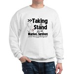 Taking a Stand Mesothelioma Sweatshirt