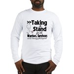 Taking a Stand Mesothelioma Long Sleeve T-Shirt